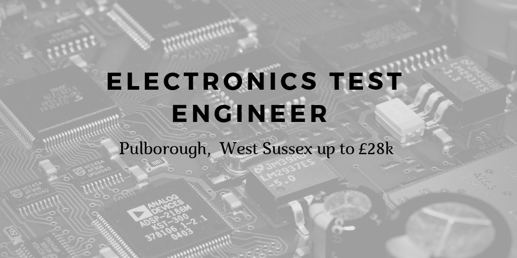 Engineer Job, Test Engineer Job in West Sussex